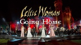 Celtic Woman Going Home