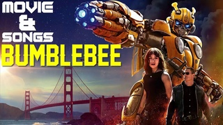 Transformers 6 - Bumblebee 2018 Full Soundtrack Music Mix   Bumblebee Best Clip 2018