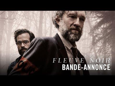 Fleuve Noir avec Vincent Cassel Romain Duris Bande annonce