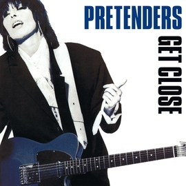 The Pretenders альбом Get Close [Expanded & Remastered]