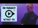 The Parakit feat. Lola Bambola, Alden Jacob - Without you