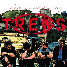 The Trews альбом Thank You and I'm Sorry