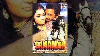 Samadhi (1972) Hindi Full Length Movie | Dharmendra, Asha Parekh, Jaya Bhaduri, Madan Puri