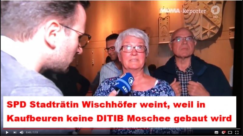 SPD Stadträtin Wischhöfer weint, weil in Kaufbeuren keine DITIB Moschee gebaut wird