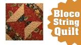 Como fazer o Bloco String Quilt de Patchwork Ana Cosentino