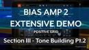 Bias Amp 2 Demo - Section 3 - Tone Building Pt.2