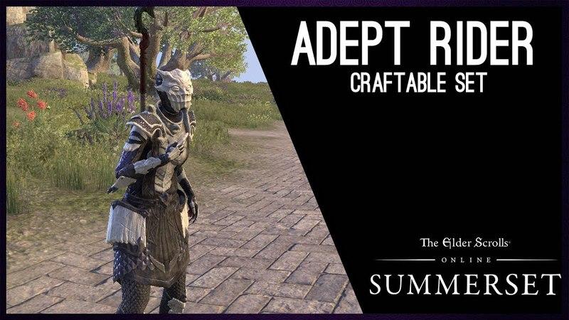 Adept Rider craftable Set - Summerset Chapter, Elder Scrolls Online ESO