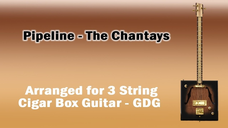 Pipeline - Cigar Box Guitar - 3 String - GDG - The Chantays