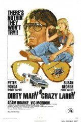 Dirty Mary Crazy Larry(Dirty Mary Crazy Larry)