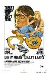 Dirty Mary Crazy Larry(Dirty Mary Crazy Larry)
