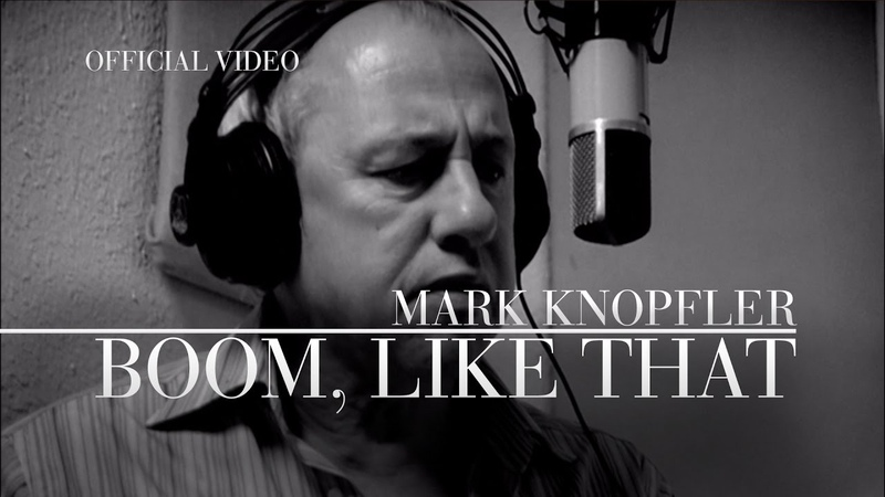Mark Knopfler Boom Like That Promo Video OFFICIAL