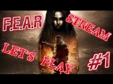 F.E.A.R. ► #1 ► Let's Play ► Gameplay