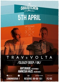 5.04 - TRAV & VOLTA (UK) @ SOUL KITCHEN