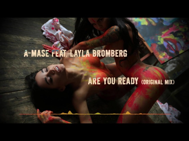 A-Mase feat. Layla Bromberg -Are You Ready (Original Mix)