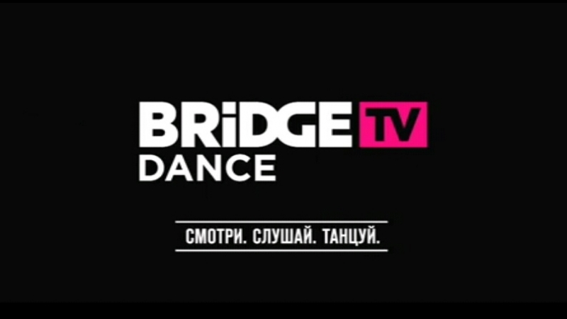 4.Bridge TV | Dance