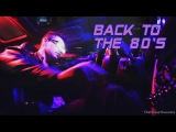 'Back To The 80's' Best of Synthwave And Retro Electro Music Mix for 2 Hours Vol. 2