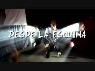 El Reghosg , Lirik Dog , La Squina Loca - Desde La Esquina (Rap Music Video)