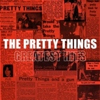 The Pretty Things альбом Greatest Hits