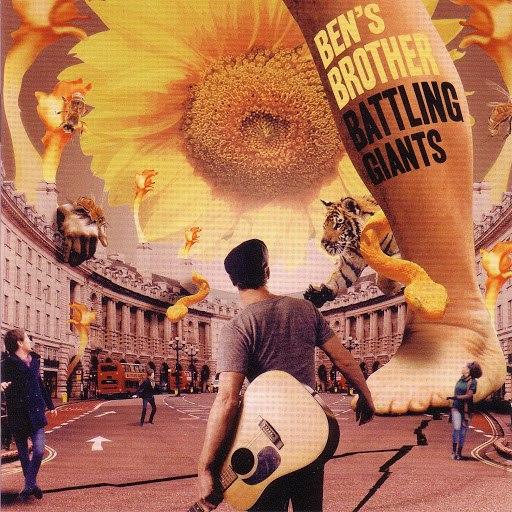 Ben's Brother альбом Battling Giants (Deluxe)