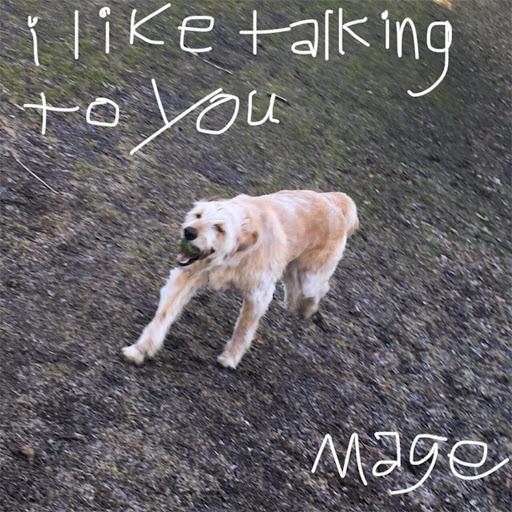 Mage альбом I Like Talking to You (Demo)