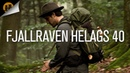Fjallraven Helags 40L • Perfect Bushcraft Backpack | Field Overview
