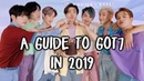 A Guide to Got7 in 2019