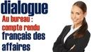 Francais des affaires Compte rendu dialogue FLE