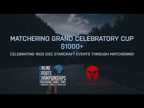Турнир по StarCraft II: Legacy of the Void (Lotv) (16.11.2018) Matcherino Grand Celebratory Cup