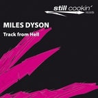 Miles Dyson альбом Track from Hell
