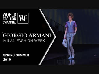 GIORGIO ARMANI SS 2019 | Milan Fashion Week