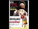 Uccellacci e uccellini 1966 Pier Paolo Pasolini con Totò Ninetto Davoli 85 min