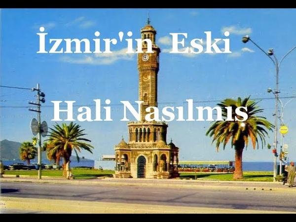İzmir'in eski Haline Bakın Nasılmış - GÜZEL İZMİR SOKAKLARI - Gerçekten mi?