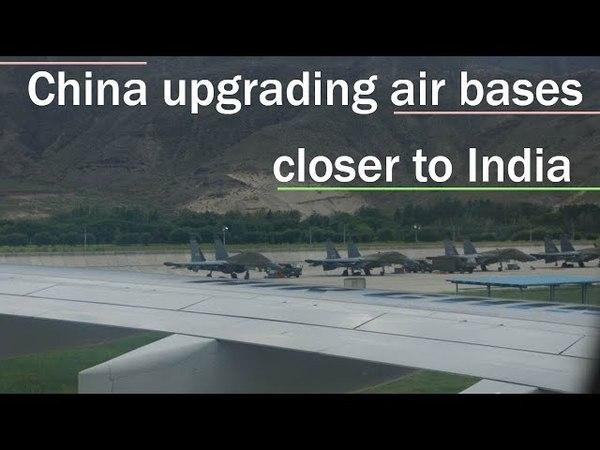 China upgrading air bases closer to India