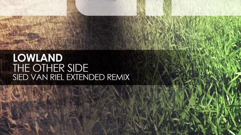 Lowland_-_The_Other_Side_(Sied_van_Riel_Extended_Remix)