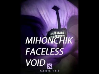 Mihonchik - Faceless void