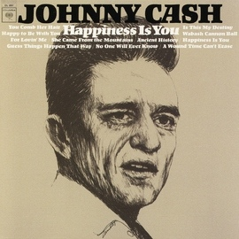 Johnny Cash альбом Happiness Is You