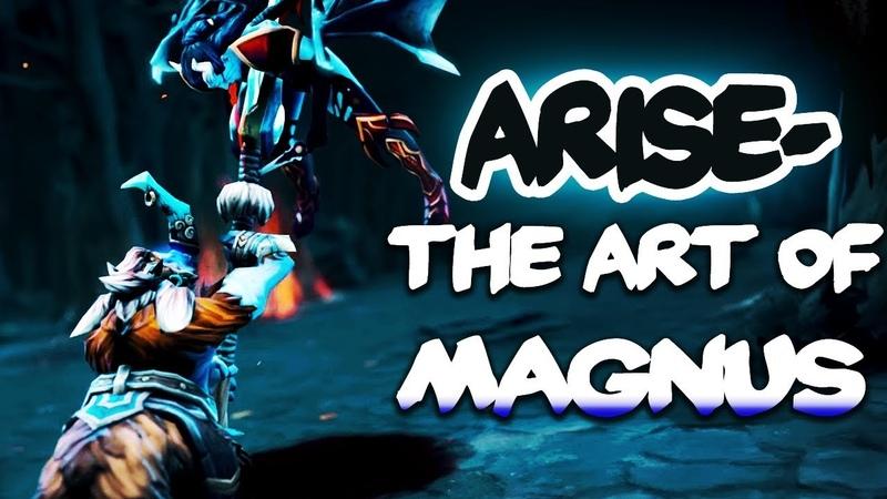 The Art of Magnus by Ar1se Dota 2