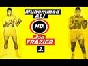 Мохаммед Али Джо Фрейзер 2 Muhammad Ali vs Joe Frazier