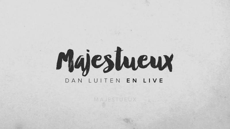 Majestueux — Dan Luiten