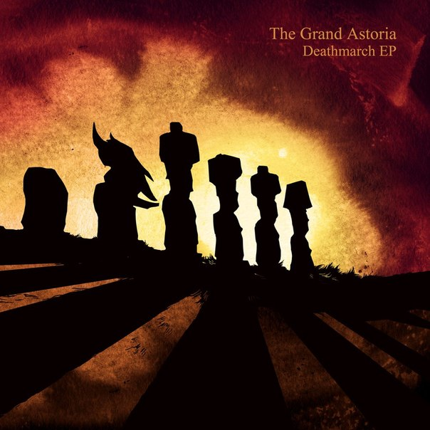 THE GRAND ASTORIA - Deathmarch (EP) (2013)