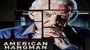 Американский палач / American Hangman 2018 - триллер