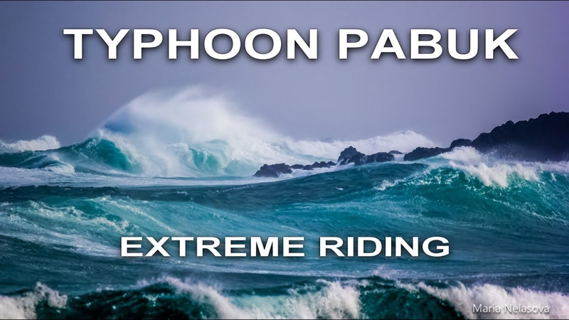 TYPHOON PABUK HIT SOUTH CHINA SEA, WINDSURFING EXTREME REPORTAGE