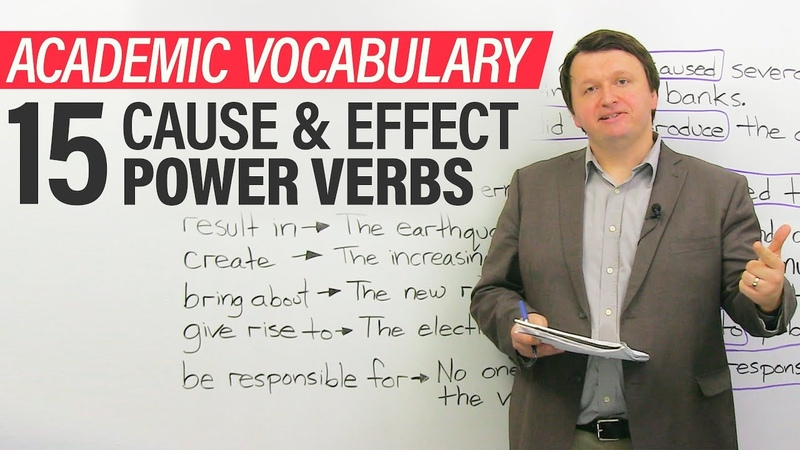 Academic Vocabulary for Essays IELTS Writing 15 cause and effect POWER VERBS