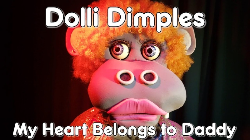 Dolli Dimples - My Heart Belongs to Daddy