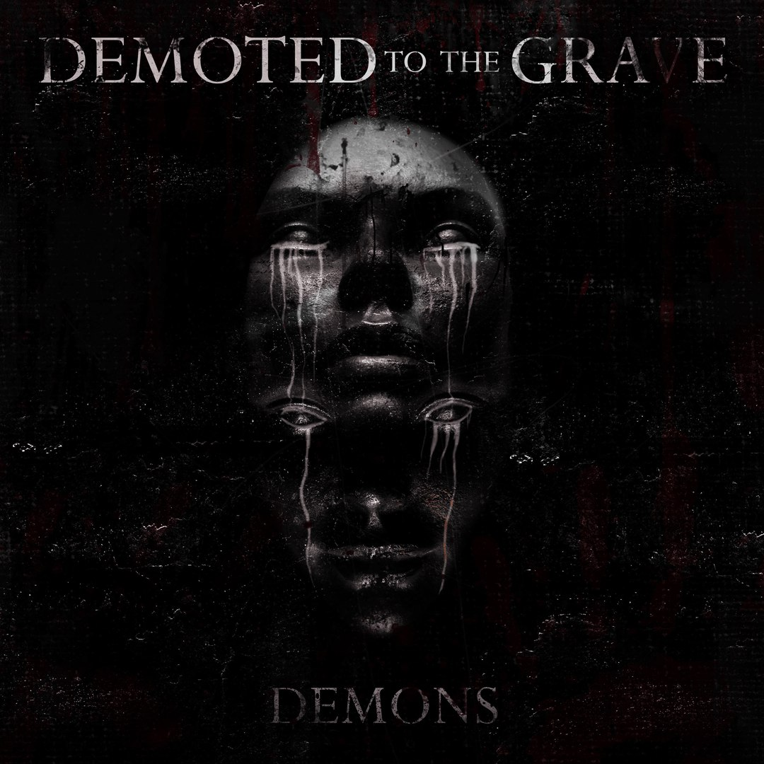 Demoted To The Grave - Demons [EP] (2016)