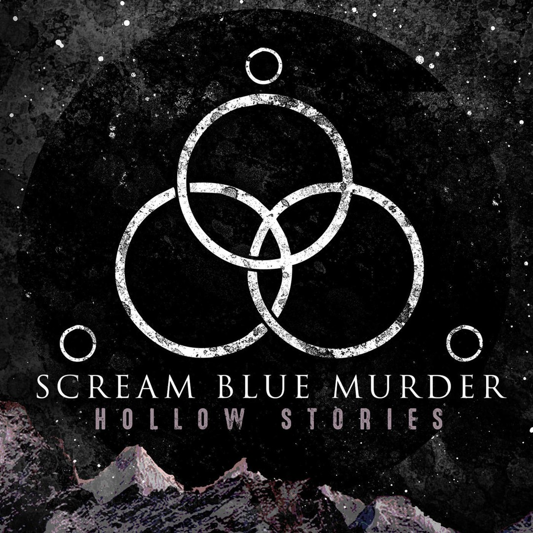 Scream Blue Murder - Hollow Stories (2016)