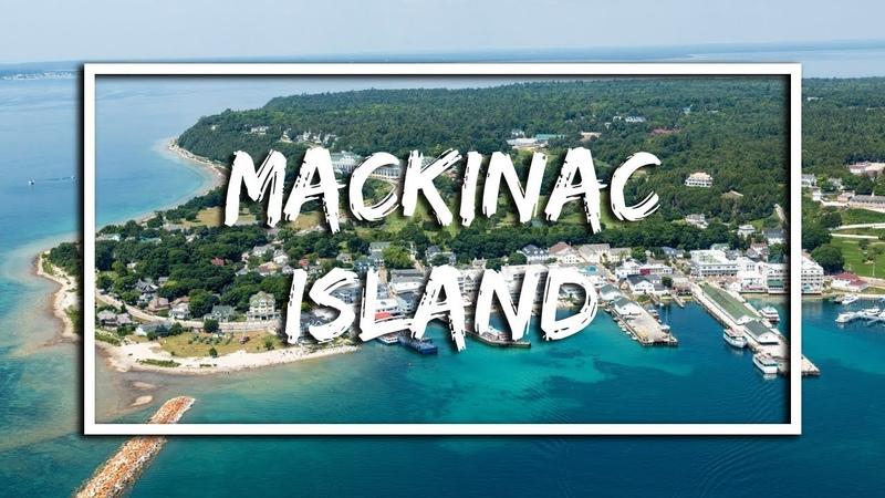 Mackinac Island | Michigan 2018