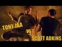 SCOTT ADKINS vs TONY JAA - MEGA FIGHT 2019 HD