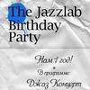 """The Jazzlab Birthday Party в """"Набокове""""!"""