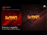 Danny Legatto - Funcion (Ruslan Device Remix)